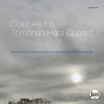 Color As It is|Tomonao Hara Quartet