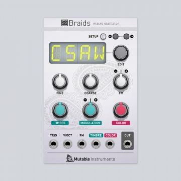 Click to show Mutable Instruments Braids