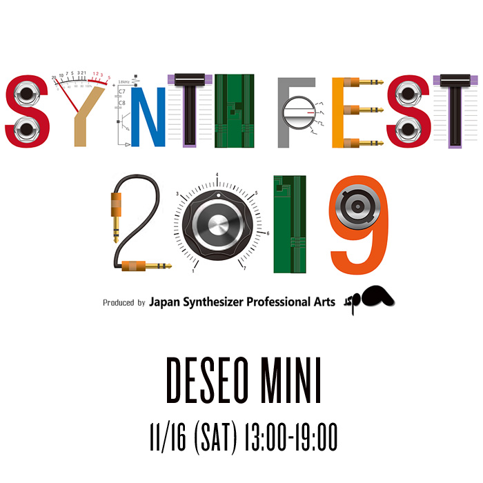 SYNTH FEST 2019の詳細